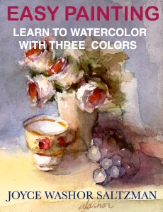 Easy Painting Learn to Watercolor with Three Colors